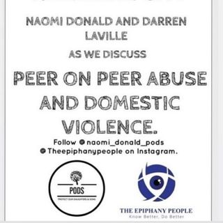 PART 1, PEER ON PEER AND DOMESTIC ABUSE.