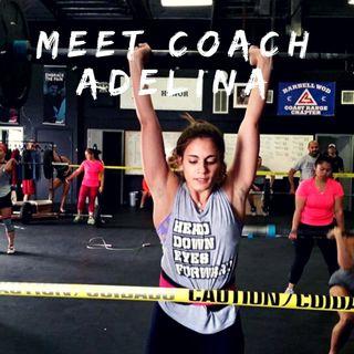Meet Coach Adelina