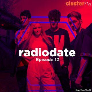 Radio Date ep.12 #cleanbandit #takethat #MGK #stargate