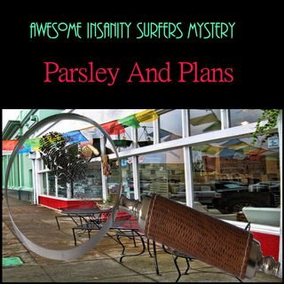 Parsley And Plans