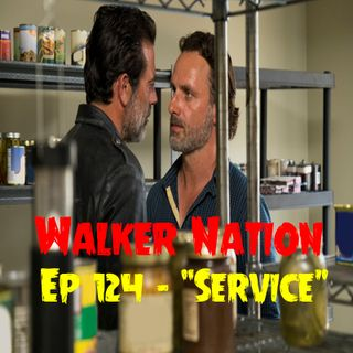 """Ep 124 """"Service"""" TWD 704 - On Location from HVFF Atlanta"""