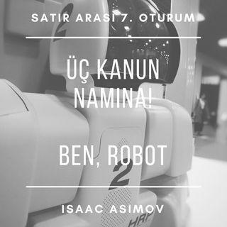 #7 Ben, Robot - Isaac Asimov