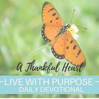 #036 A Thankful Heart