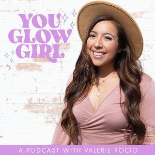 A sneak-peek into You Glow Girl!