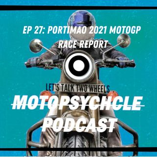 Portimao Race Report 2021 I Episode 27