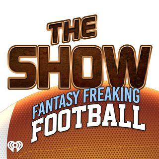 The Show Presents: Fantasy Freaking Football: Special Draft Edition!