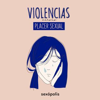 Violencias versus placer sexual