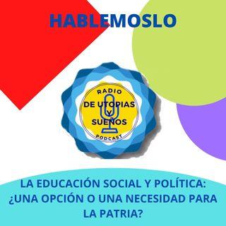 La Educación Social y Política