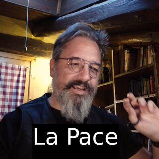 La Pace. s2e13