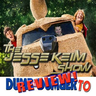 Ep.25: Dumb and Dumber To Review!