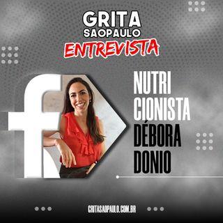 Grita São Paulo Entrevista com a Nutricionista Débora Donio