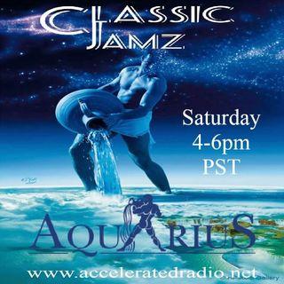 Classic Jamz *Aquarius* 2/20/21