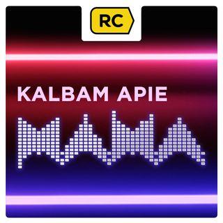 KALBAM APIE M.A.M.A.