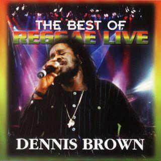 Dennis Brown - The Best Of Reggae Live (2001)