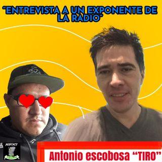 Entrevista Con Un Exponente De La Radio.  Antonio Escobosa  (TIRO)