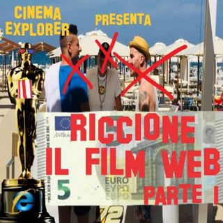 Riccione (il film web) - Recensione Distruttiva - Punti positivi (pochi) e negativi - PARTE 1 - Cinema Explorer 2.5