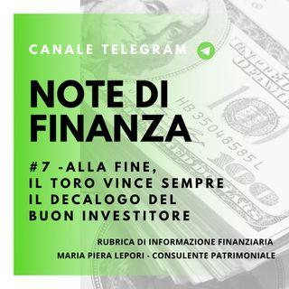 Note di Finanza | #7 Alla fine, il Toro vince sempre - Il decalogo del buon investitore