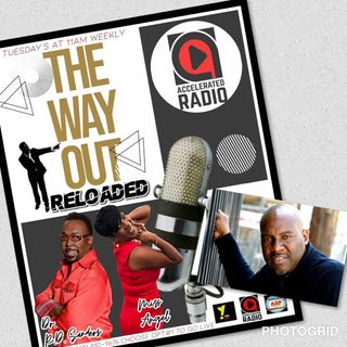The Way Out Reloaded *Hot Topics* 12-11-18