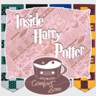 Comfort ZONE - Inside Harry Potter