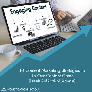 140. 10 Content Marketing Strategies to Up Our Content Game