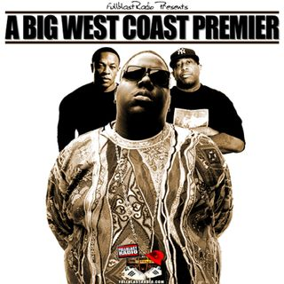 A BIG West Coast Premier