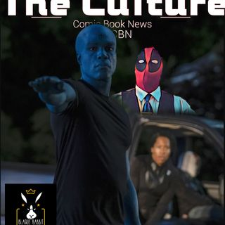 The Culture Issue No. 16: My Dark Twisted Watchmen Fantasy