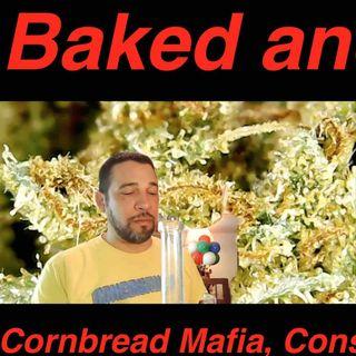 Baked and Awake: Cornbread Mafia, Conspiracies, & Gov't Legalization
