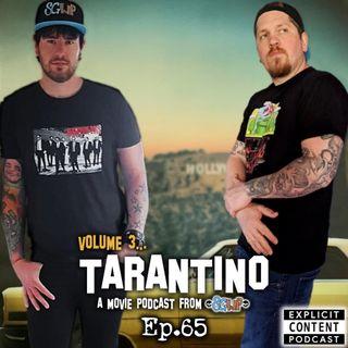 Ep 65 - Tarantino Vol 3
