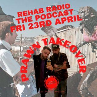 Rehab Radio - Prawns Takeover