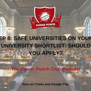 Safe universities on your university shortlist: Should you apply?