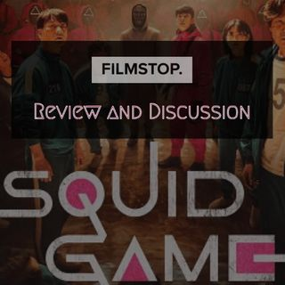 EP28 - Squid Game Review and Discussion