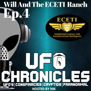 EP:4 Will And The ECETI Ranch