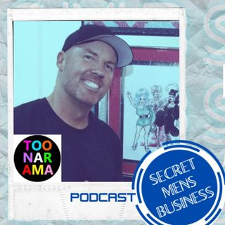 Episode 116: 116 - Toonarama - BRETT WILLIS