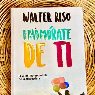 Capítulo 5 Enamorate de Ti de Walter Riso Audiolibro