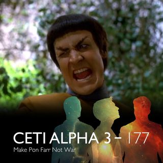177 - Make Pon Farr, Not War