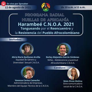 Harambeé C.N.O.A. 2021: Tongueando por el Reencuentro y la Resistencia del Pueblo Afrocolombiano