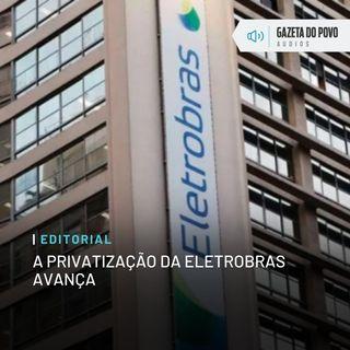Editorial: A privatização da Eletrobras avança
