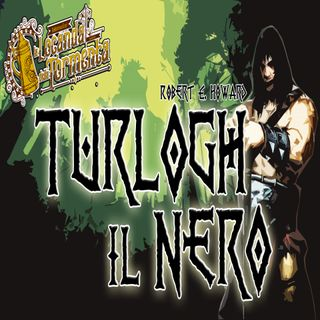 Audiolibro Turlogh il Nero - Robert Howard - Ciclo Celta #5