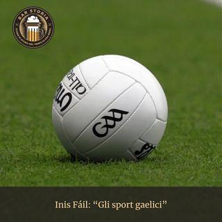 Inis Fáil - Gli sport gaelici