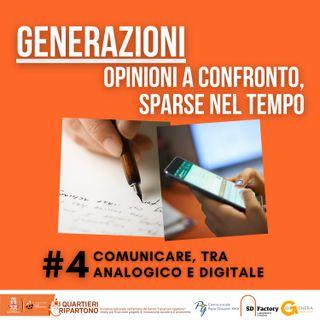 #4. Comunicare, tra analogico e digitale