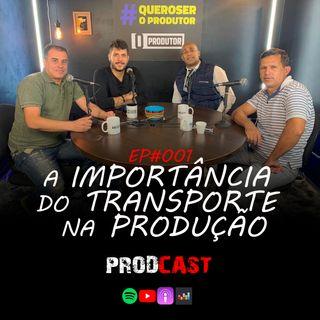 COMO TER UM LOGÍSTICA PERFEITA - ProdCast - EP#001