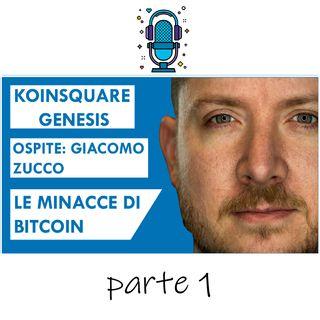 Giacomo Zucco: Le minacce di Bitcoin - Part 1