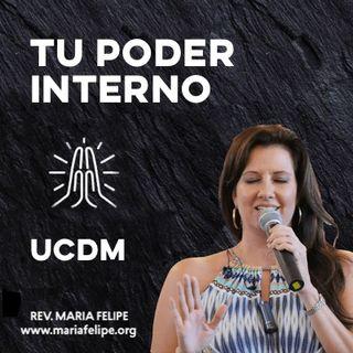 [CHARLA] Tu Poder Interno - UCDM - Maria Felipe