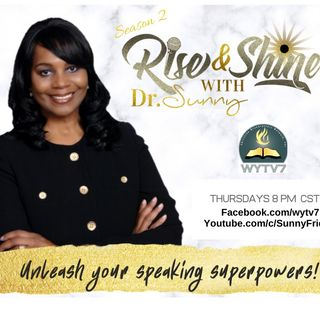 Rise & Shine #PODCAST # 14 Speak Boldly and Share Your Message!