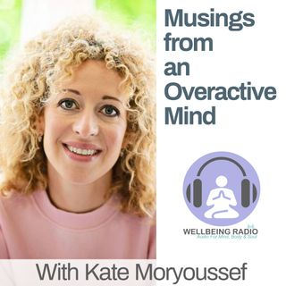 Musing from an Overactive Mind Ep 1