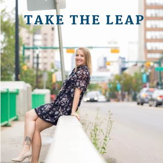Episode #12 - Take The Leap: Embracing Gratitude