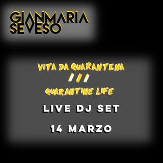 Vita Da Quarantena - DJ SET 14 03 2020
