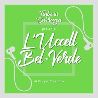 L'Uccell bel verde - Fiabe Italiane - Italo Calvino