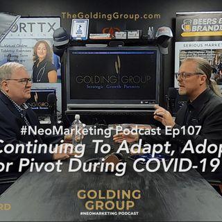 Continue To Adapt Adopt Pivot During COVID-19 (with bonus audio)