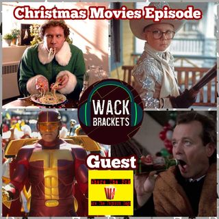 E37 - Christmas Movies Special w/Where the F*ck are the Popcorn Bags : As if we were some type of appetizer...
